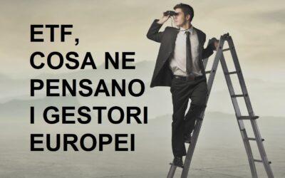 ETF, cosa ne pensano i gestori europei delle principali società di asset management?