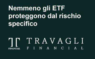 Quando nemmeno l'ETF protegge dal rischio specifico